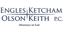Engles, Ketcham, Olson & Keith, P.C.
